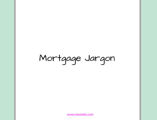 Mortgage Jargon – What You Really Need To Know