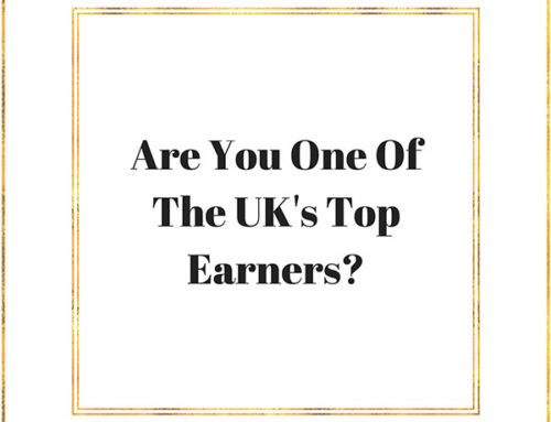 Are You One of the UK's Highest Earners? What To Do About Your Tax If You Are.
