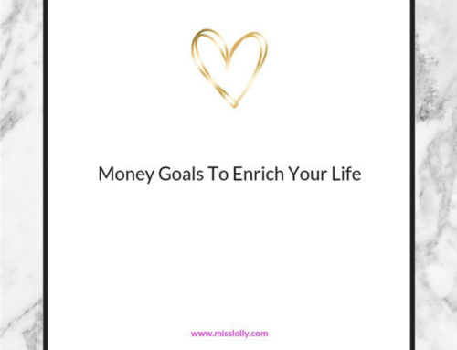 Money Goals That Enrich Your Life