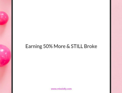 Earning 50% More Than Most and Still Broke